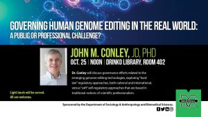 "Poster for event titled ""Governing Human Genome Editing in the Real World: A Public or Professional Challenge?"