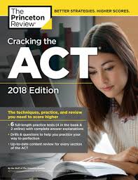 The Princeton Review, Cracking the ACT 2018 Edition