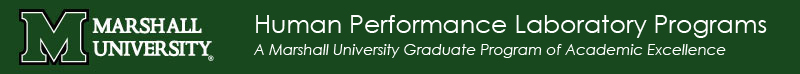 Human Performance Laboraory Programs: A Marshall University Graduate Program of Academic Excellence