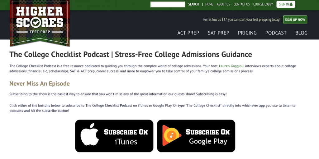College Checklist Podcast, hosted by Lauren Gaggioli, is a great tool for help in the college process.