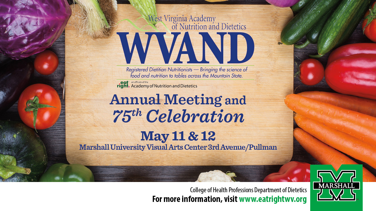 Marshall Hosting Annual West Virginia Academy Of Nutrition And